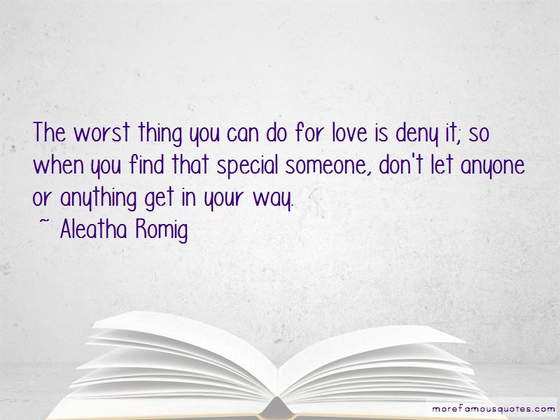 Aleatha Romig Quotes Pictures 2