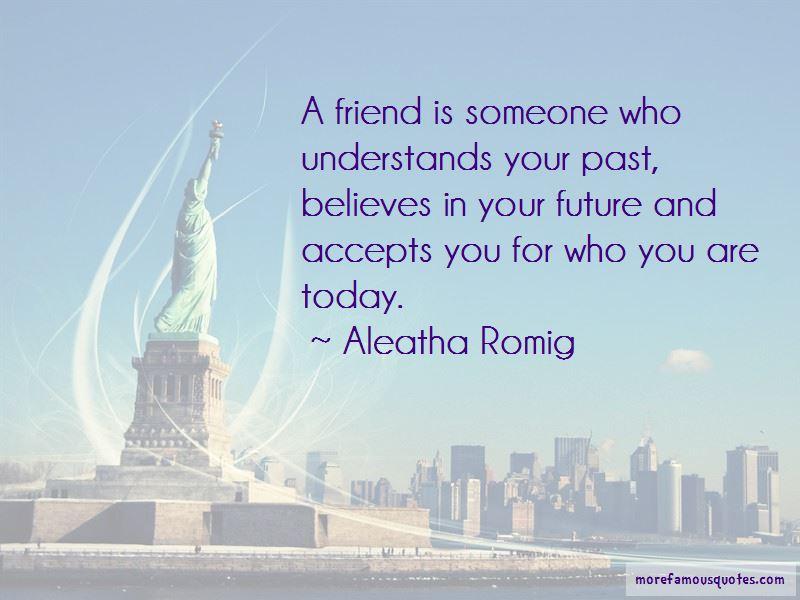 Aleatha Romig Quotes