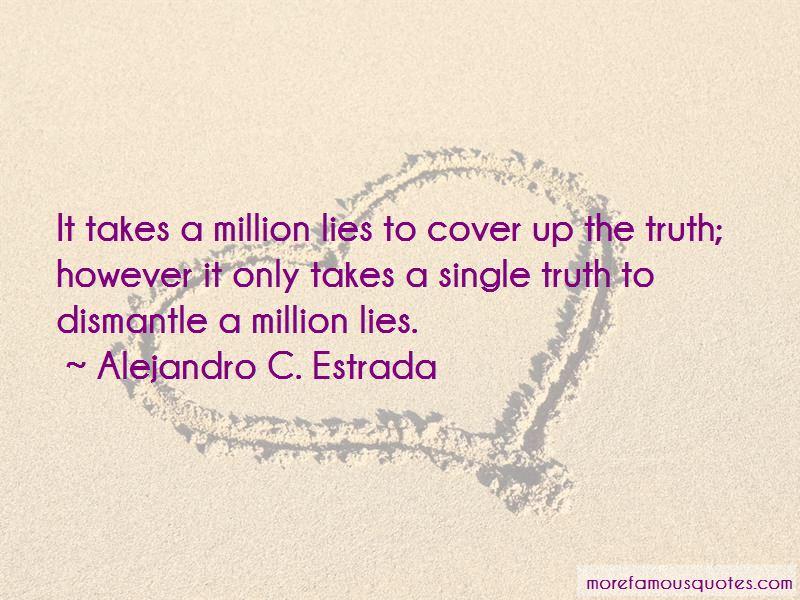 Alejandro C. Estrada Quotes Pictures 3