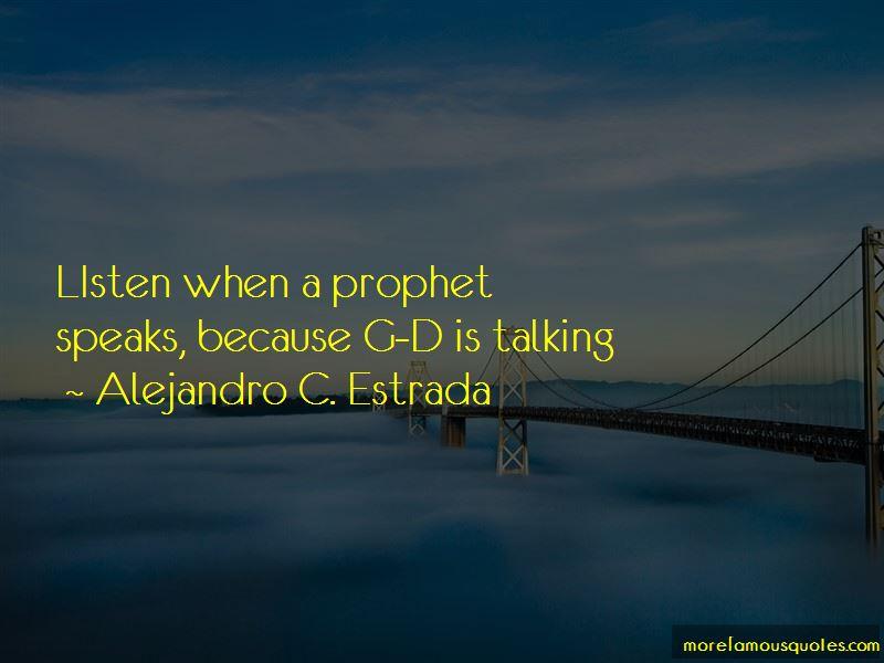 Alejandro C. Estrada Quotes Pictures 4