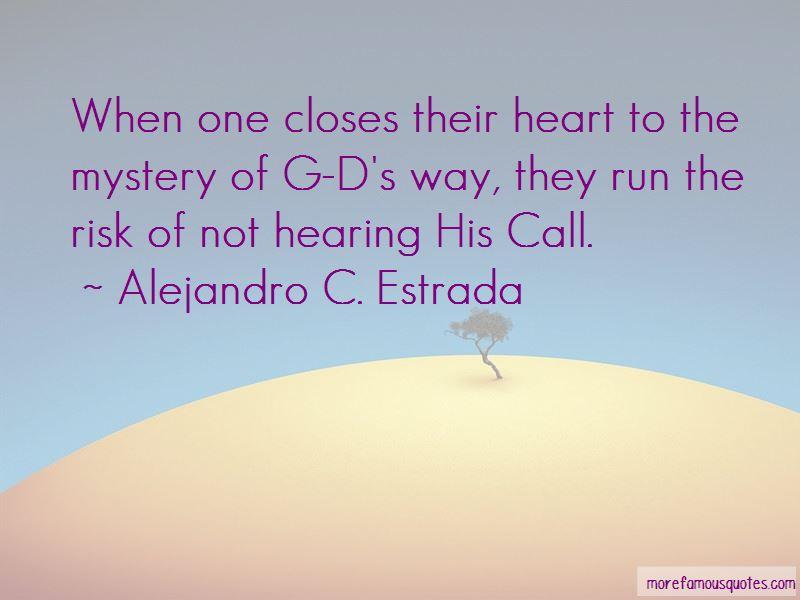 Alejandro C. Estrada Quotes