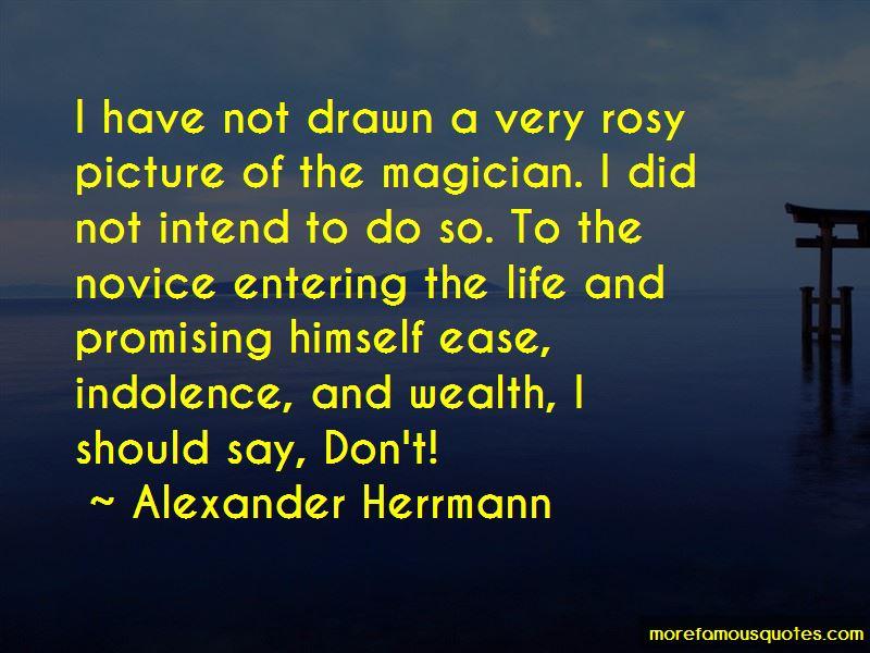 Alexander Herrmann Quotes Pictures 2