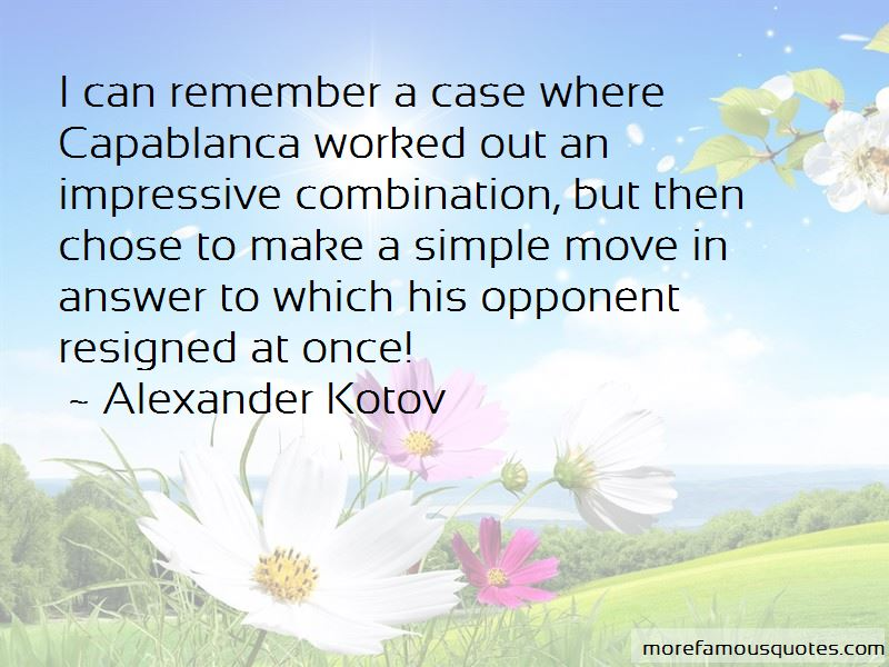 Alexander Kotov Quotes Pictures 3