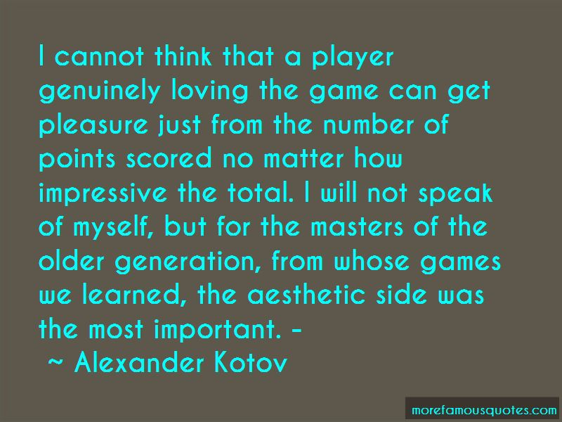 Alexander Kotov Quotes Pictures 4