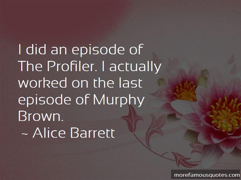 Alice Barrett Quotes Pictures 2