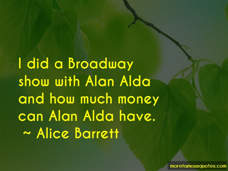 Alice Barrett Quotes Pictures 3