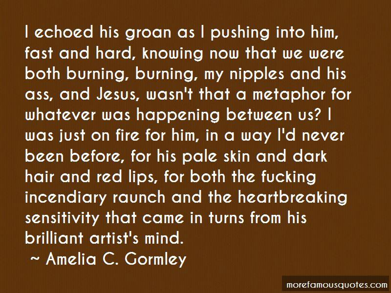 Amelia C. Gormley Quotes Pictures 2