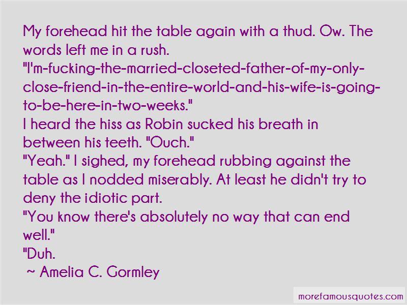 Amelia C. Gormley Quotes Pictures 3