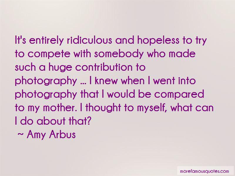 Amy Arbus Quotes Pictures 4