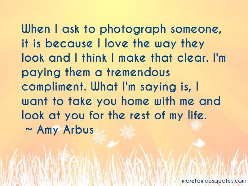 Amy Arbus Quotes