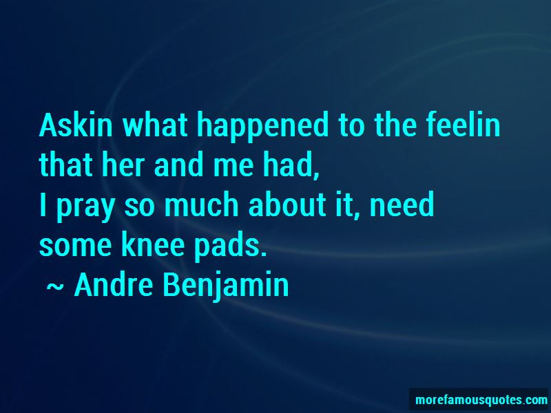 Andre Benjamin Quotes Pictures 3