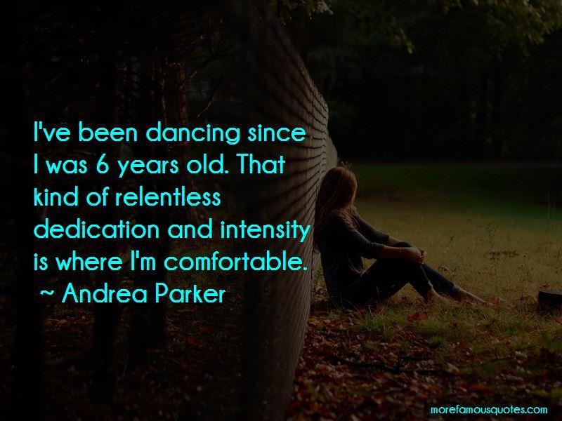 Andrea Parker Quotes