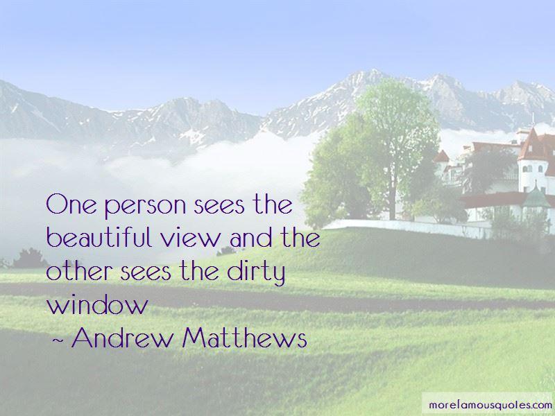 Andrew Matthews Quotes Pictures 2