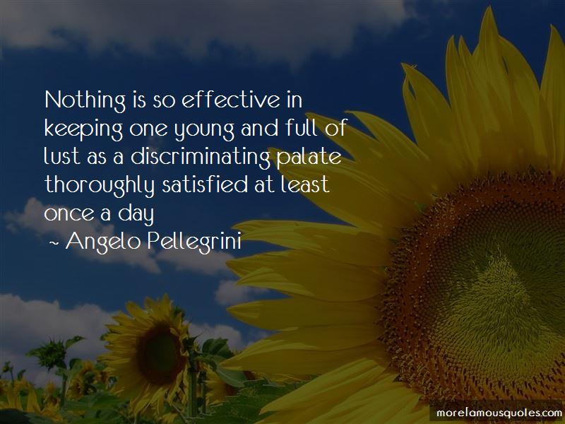 Angelo Pellegrini Quotes Pictures 2