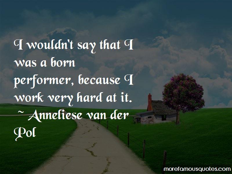Anneliese Van Der Pol Quotes Pictures 3