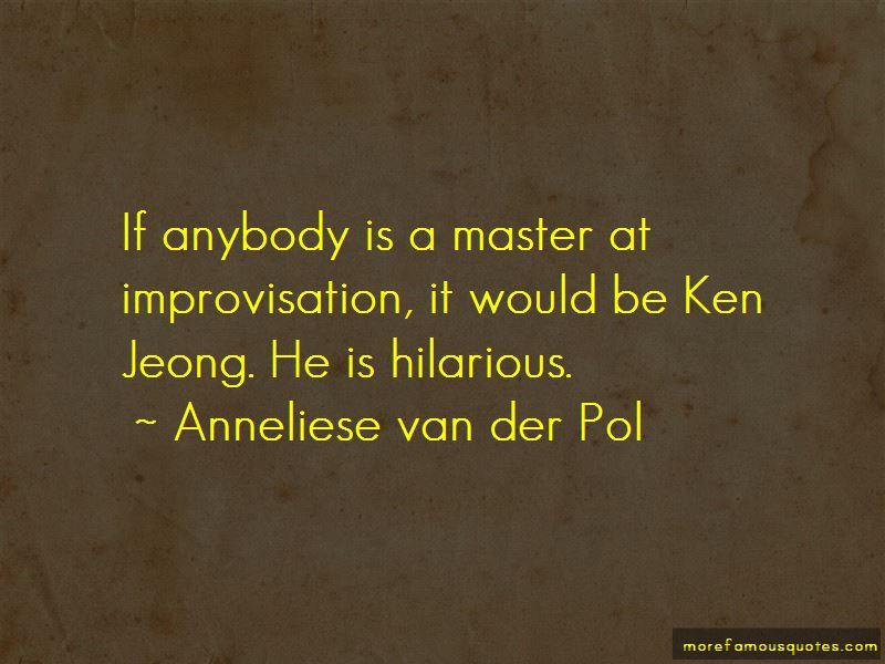 Anneliese Van Der Pol Quotes