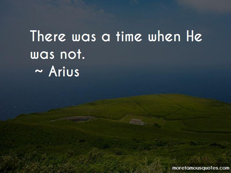 Arius Quotes Pictures 3