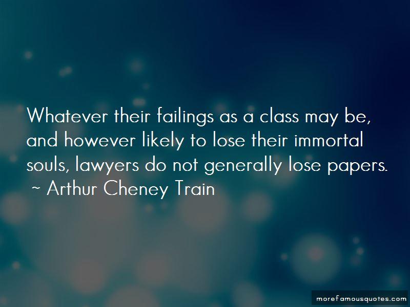 Arthur Cheney Train Quotes