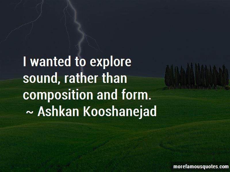 Ashkan Kooshanejad Quotes Pictures 2