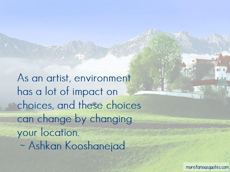 Ashkan Kooshanejad Quotes