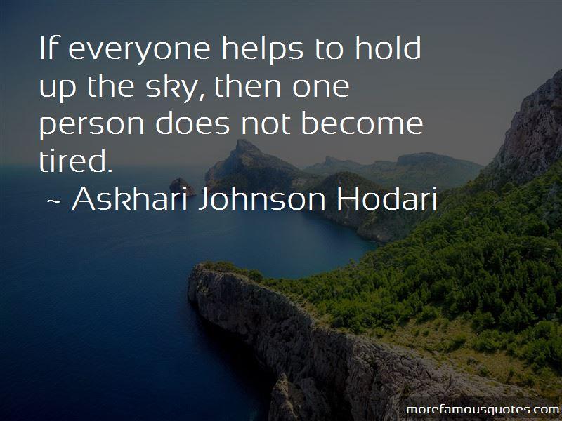 Askhari Johnson Hodari Quotes