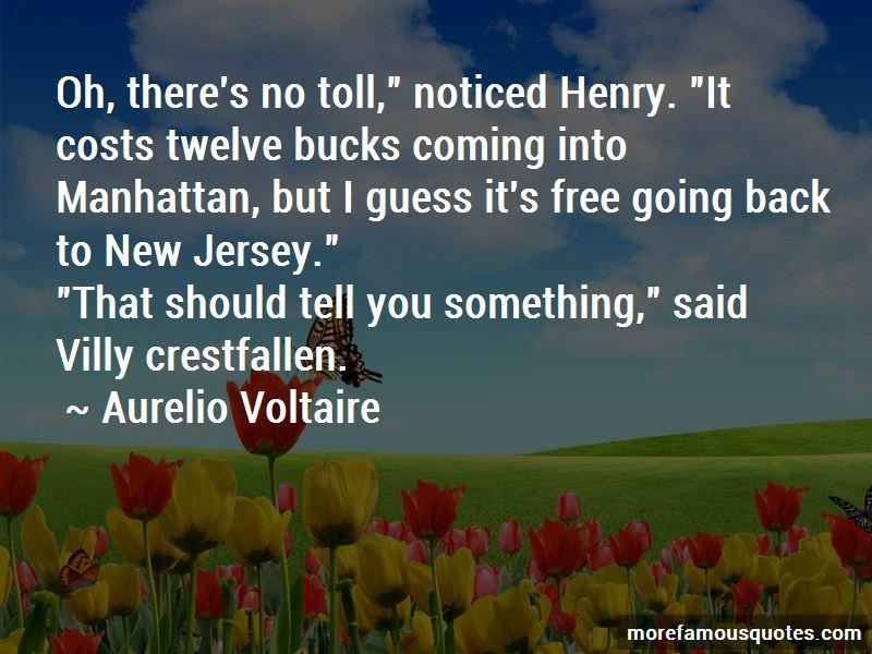 Aurelio Voltaire Quotes