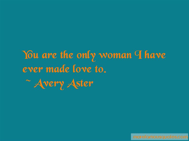 Avery Aster Quotes Pictures 2