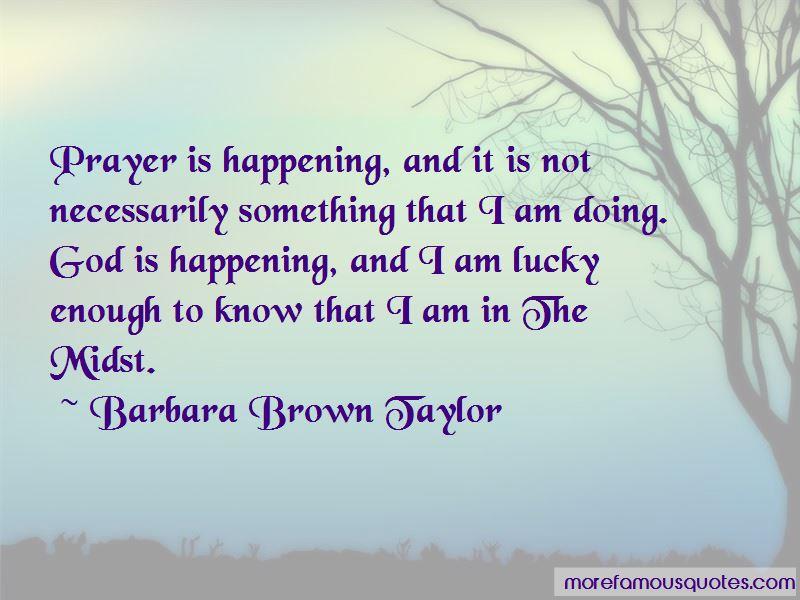 Barbara Brown Taylor Quotes