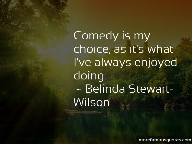 Belinda Stewart-Wilson Quotes