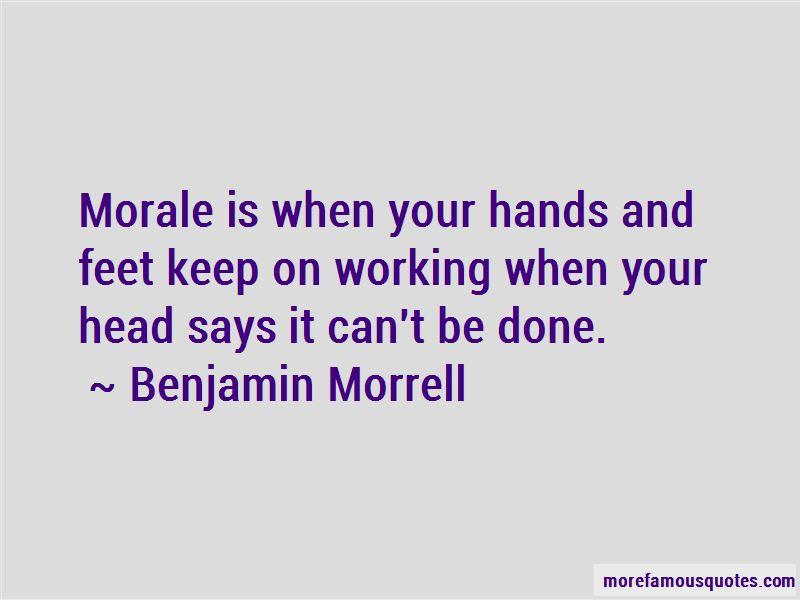 Benjamin Morrell Quotes