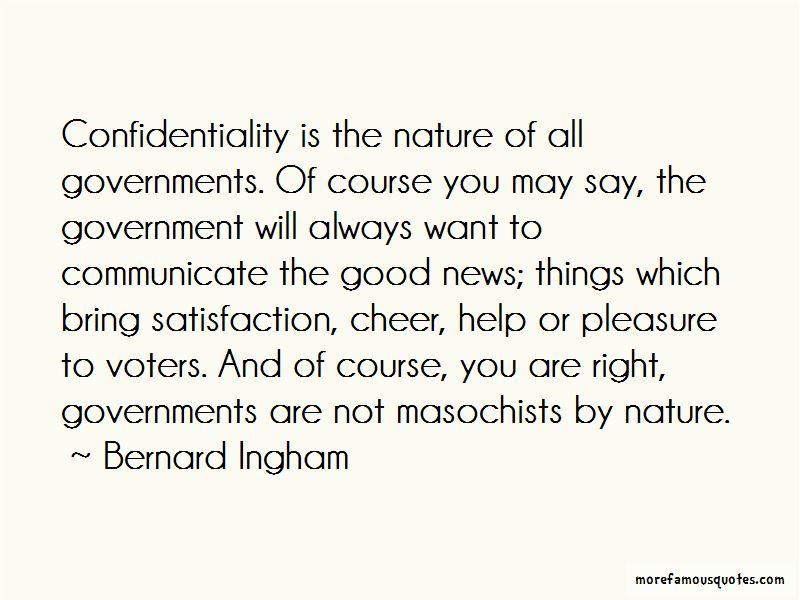Bernard Ingham Quotes Pictures 4