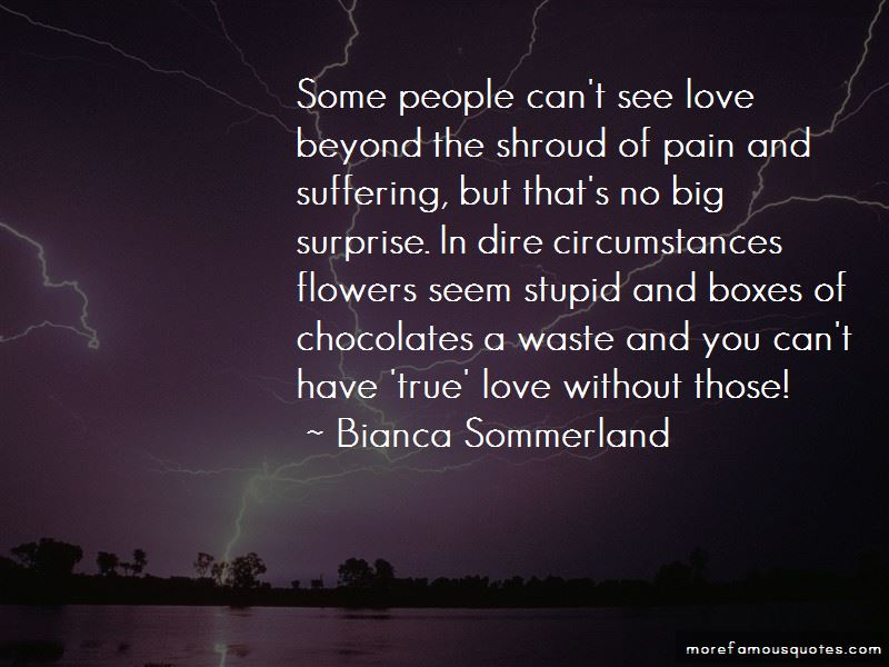 Bianca Sommerland Quotes Pictures 4