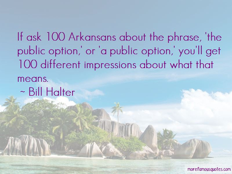 Bill Halter Quotes Pictures 4
