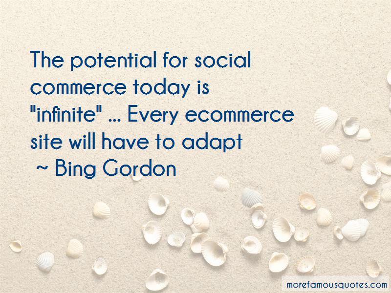 Bing Gordon Quotes