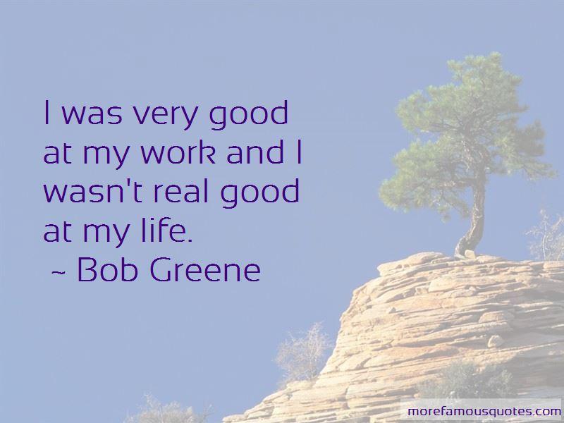 Bob Greene Quotes Pictures 3