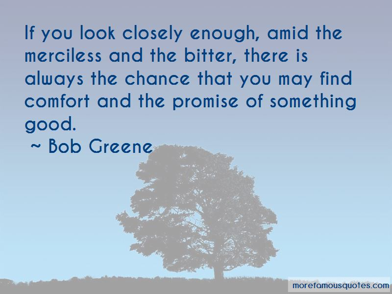 Bob Greene Quotes Pictures 4