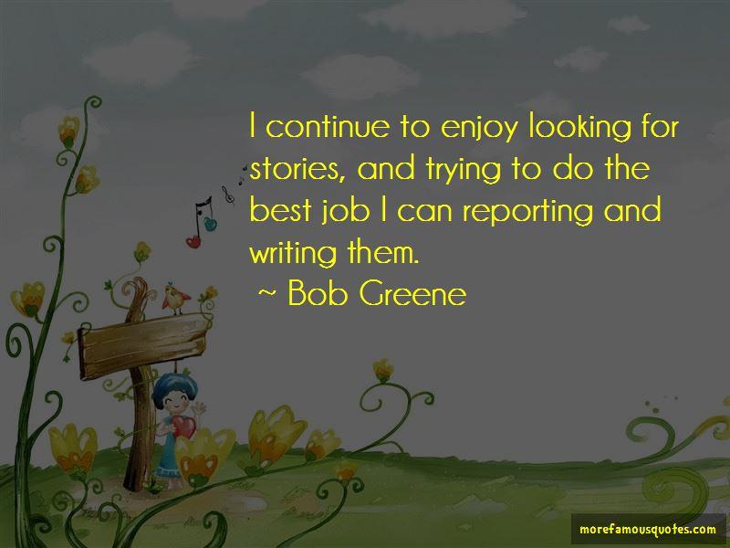 Bob Greene Quotes
