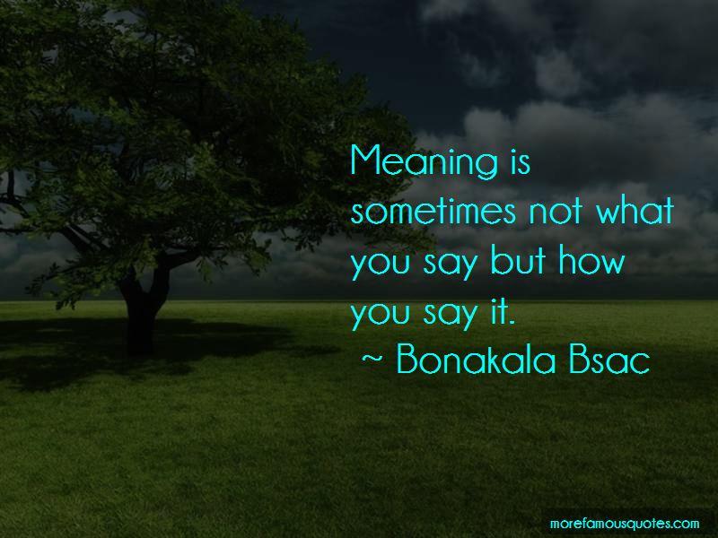 Bonakala Bsac Quotes Pictures 3