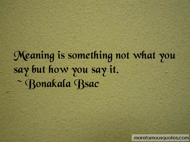 Bonakala Bsac Quotes Pictures 4