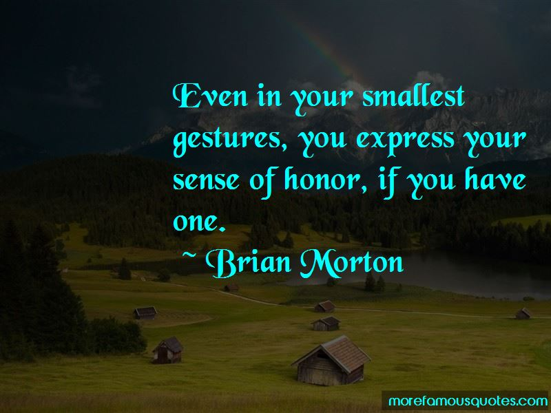 Brian Morton Quotes Pictures 3