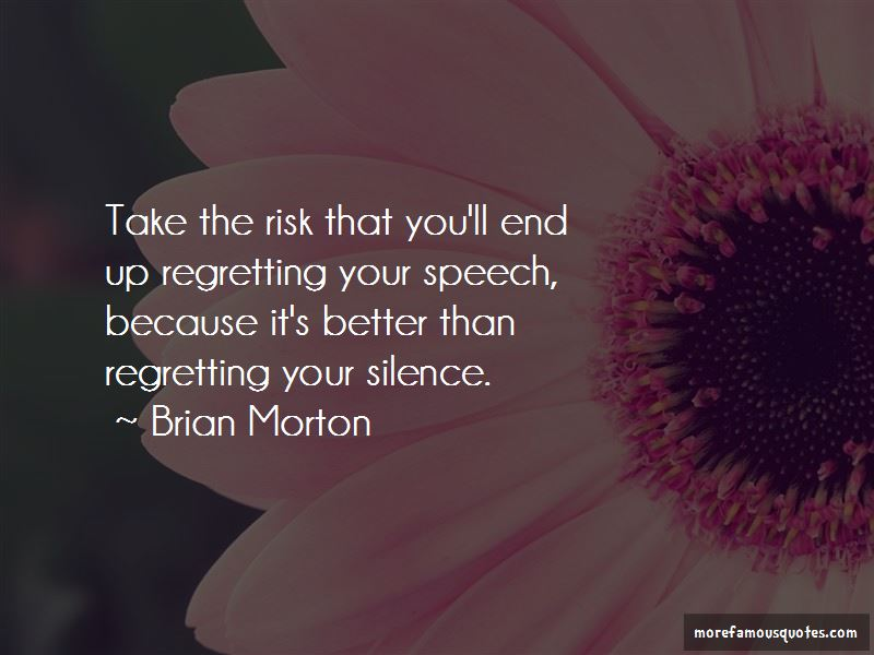 Brian Morton Quotes Pictures 4