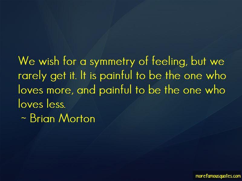 Brian Morton Quotes