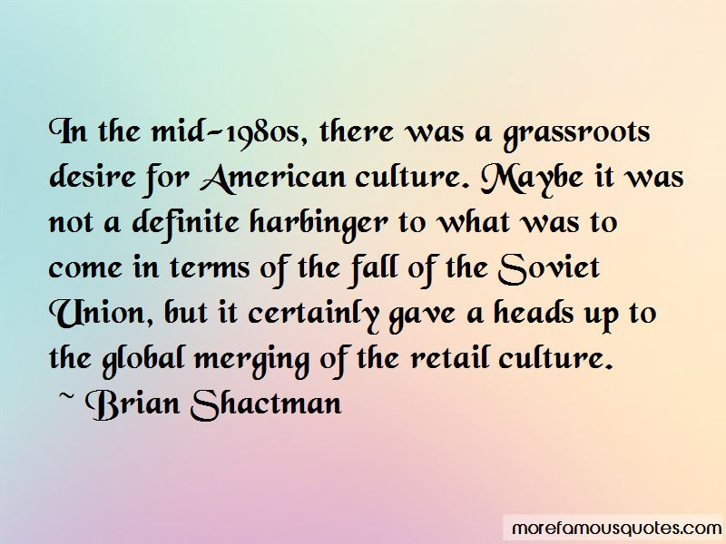 Brian Shactman Quotes Pictures 2