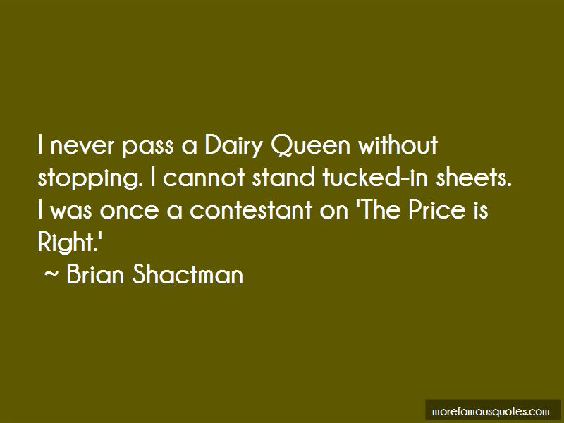 Brian Shactman Quotes Pictures 3