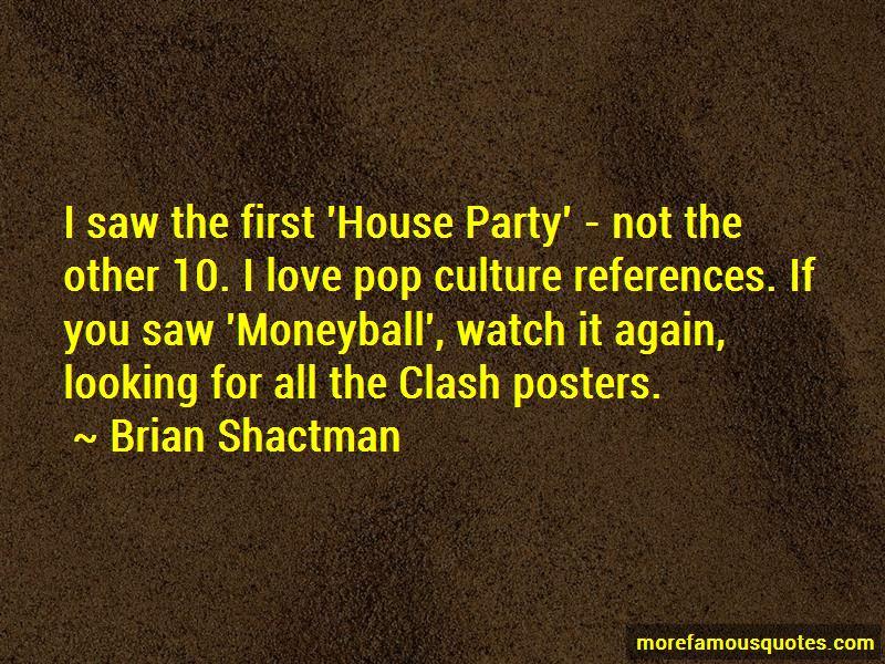Brian Shactman Quotes