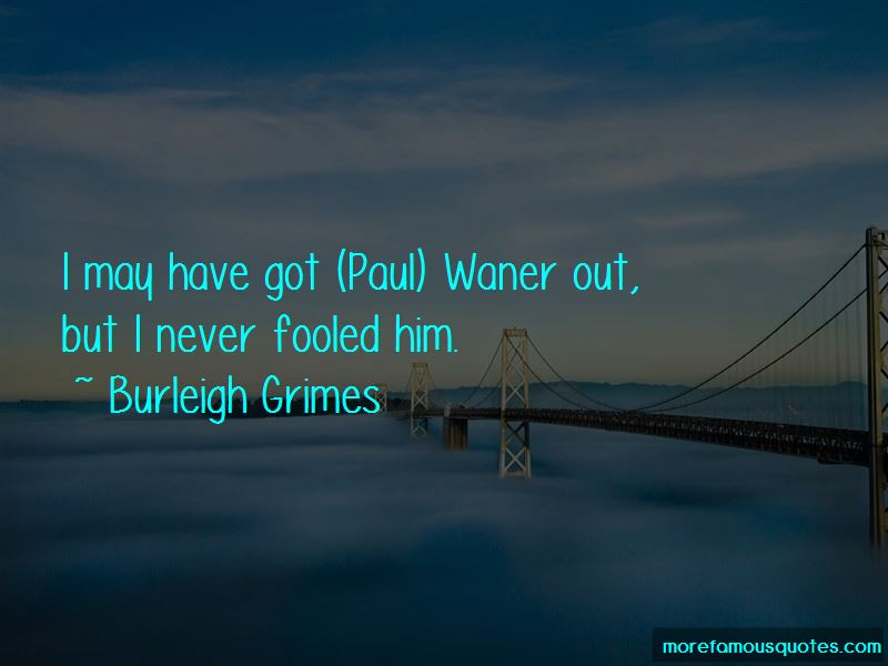 Burleigh Grimes Quotes Pictures 2