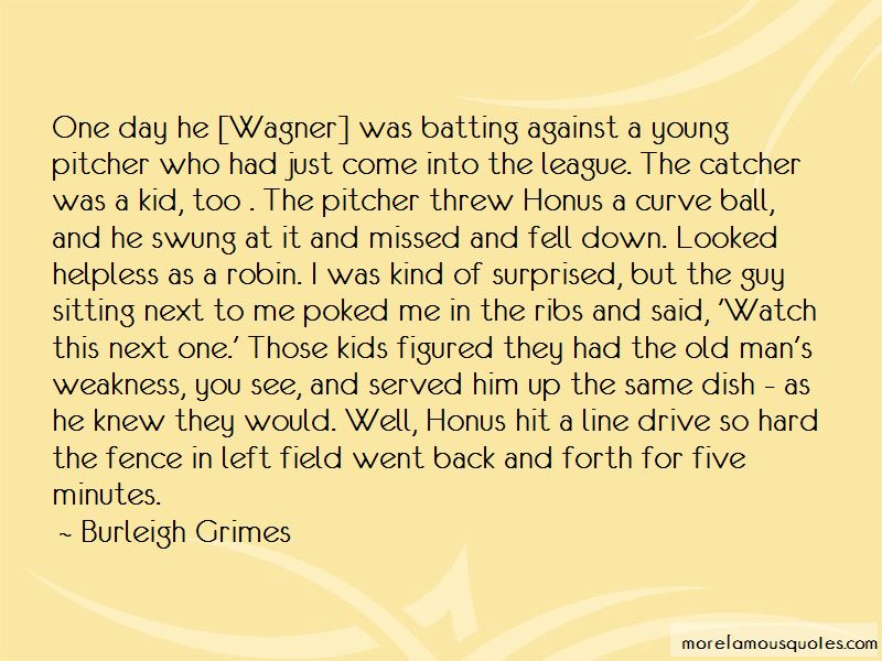Burleigh Grimes Quotes Pictures 3
