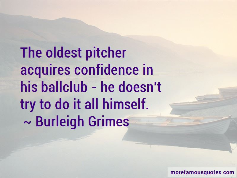 Burleigh Grimes Quotes Pictures 4
