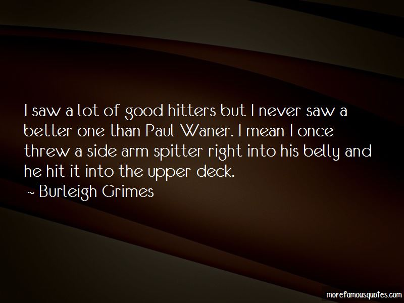 Burleigh Grimes Quotes