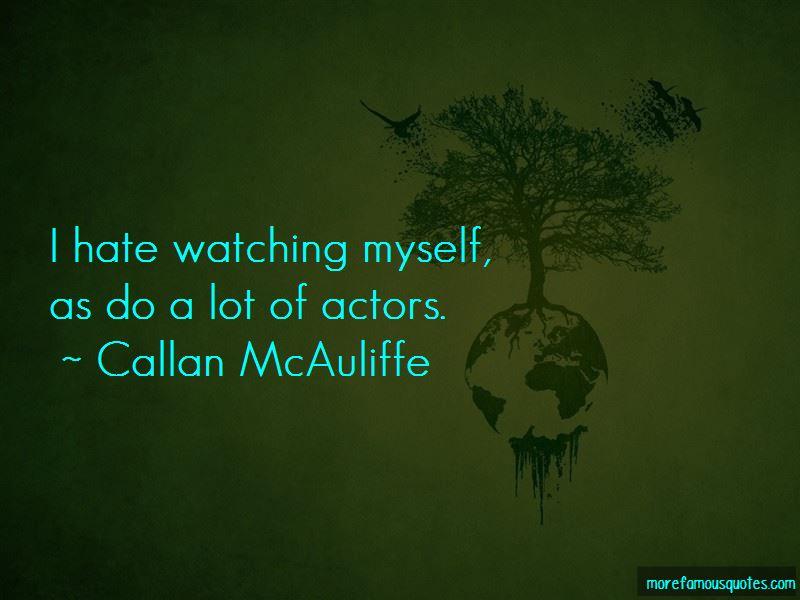 Callan McAuliffe Quotes Pictures 3